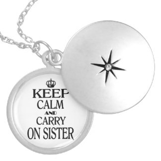 Keep calm and Carry on Sister Round Locket Necklace