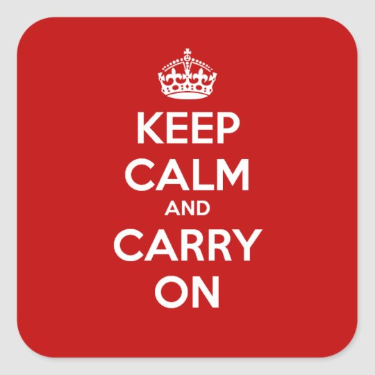 Keep Calm and Carry On Square Sticker -