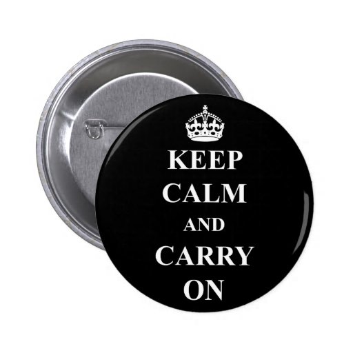 Keep Calm and Carry On Standard Round Button