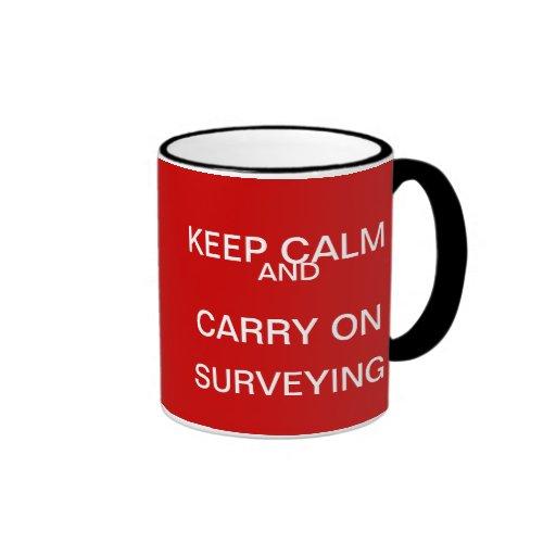 Keep Calm and Carry on Surveying - Surveyor Gift Coffee Mug