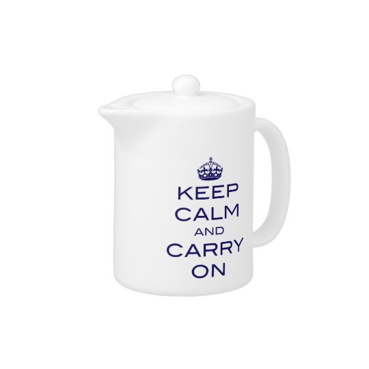 Keep Calm and Carry On Tea Pot -