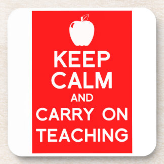 Keep calm and carry on teaching gift coaster