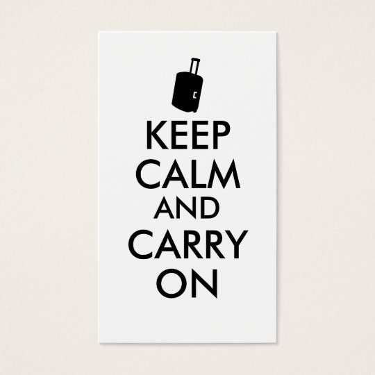 Keep Calm and Carry On Travel Custom Business Card
