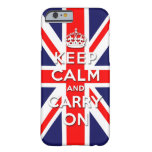 keep calm and carry on Union Jack flag Barely There iPhone 6 Case