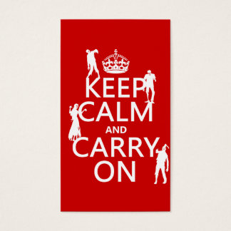 Keep Calm and Carry On (zombies) (any color) Business Card