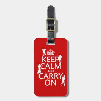 Keep Calm and Carry On (zombies) (any color) Luggage Tag