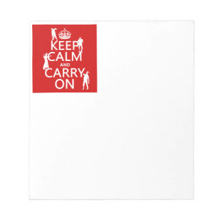 Keep Calm and Carry On (zombies) (any color) Notepad