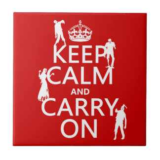 Keep Calm and Carry On (zombies) (any color) Tile