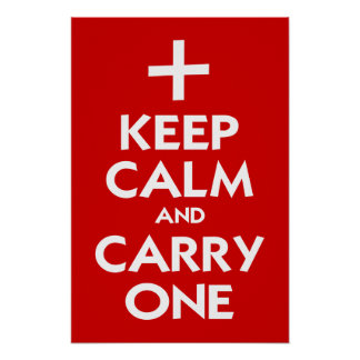 Keep Calm and Carry One Posters