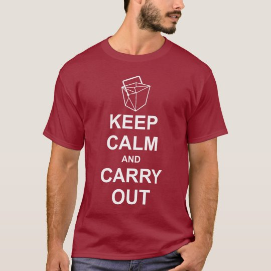 Keep Calm and Carry Out Dark T-Shirt