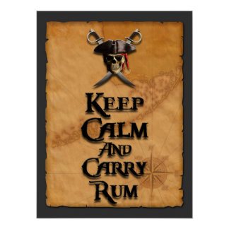 Keep Calm And Carry Rum Poster