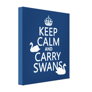 Keep Calm and Carry Swans - all colors Canvas Print