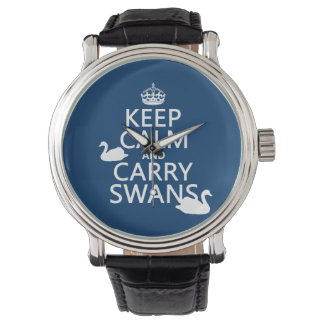 Keep Calm and Carry Swans - all colors Watch