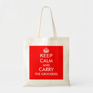 KEEP CALM AND CARRY THE GROCERIES grocery tote Tote Bag