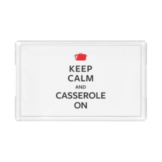 Keep Calm and Casserole On