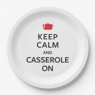Keep Calm and Casserole On 9 Inch Paper Plate