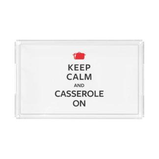 Keep Calm and Casserole On Acrylic Tray