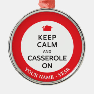 Keep Calm and Casserole On Christmas Ornament