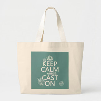 Keep Calm and Cast On - all colors Jumbo Tote Bag