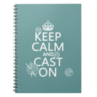 Keep Calm and Cast On - all colors Notebook