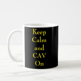 Keep Calm and CAV On Mub Coffee Mug