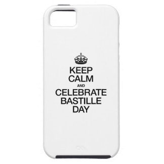 KEEP CALM AND CELEBRATE BASTILLE DAY TOUGH iPhone 5 CASE