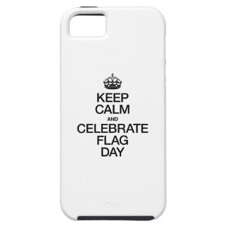 KEEP CALM AND CELEBRATE CELEBRATE FLAG DAY iPhone 5 COVER