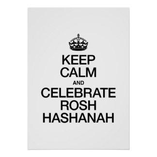 KEEP CALM AND CELEBRATE ROSH HASHANAH POSTER
