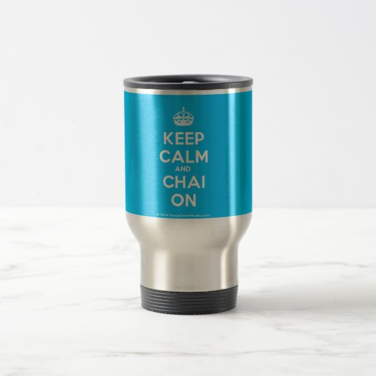 keep Calm and Chai On Travel Mug
