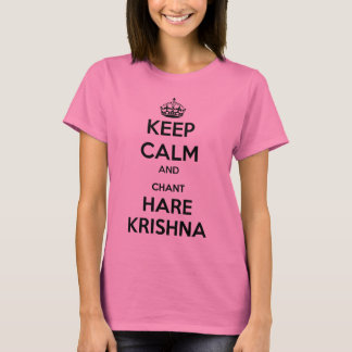 Keep Calm and Chant Hare Krishna T-Shirt