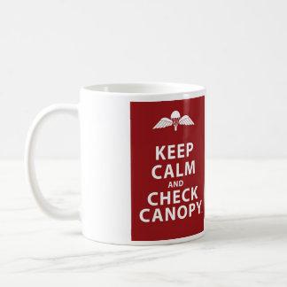 KEEP CALM AND CHECK CANOPY COFFEE MUG