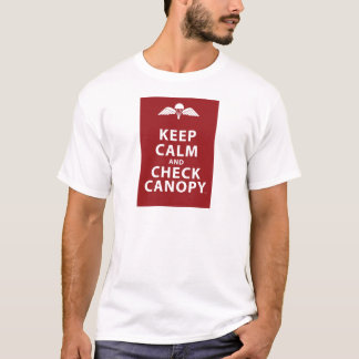 KEEP CALM AND CHECK CANOPY T-Shirt