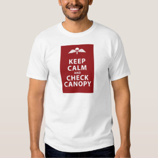 KEEP CALM AND CHECK CANOPY TSHIRT