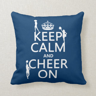 Keep Calm and Cheer On (cheerleaders)(any color) Cushion
