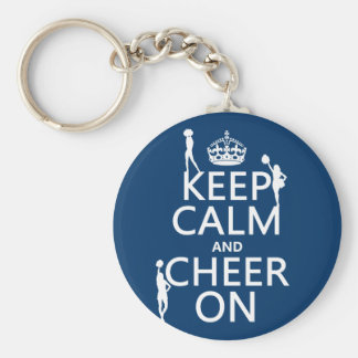 Keep Calm and Cheer On cheerleaders any color Key Chains