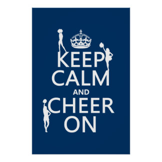 Keep Calm and Cheer On (cheerleaders)(any color) Poster