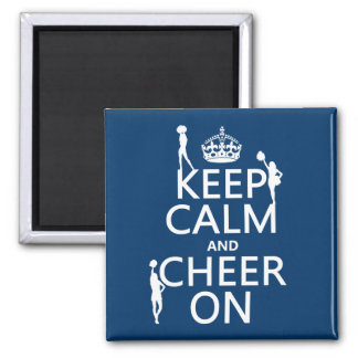 Keep Calm and Cheer On (cheerleaders)(any color) Square Magnet