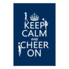 Keep Calm and Cheer On (cheerleaders)(any colour) Poster
