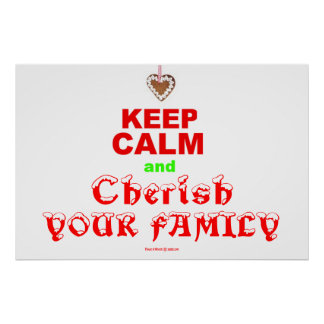 """""""Keep Calm and Cherish Your Family"""" Merry Xmas Poster"""