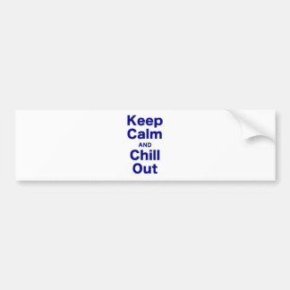 Keep Calm and Chill Out Car Bumper Sticker