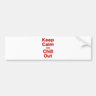 Keep Calm and Chill Out Bumper Sticker