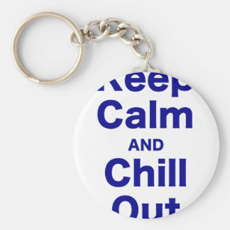 Keep Calm and Chill Out Key Chain