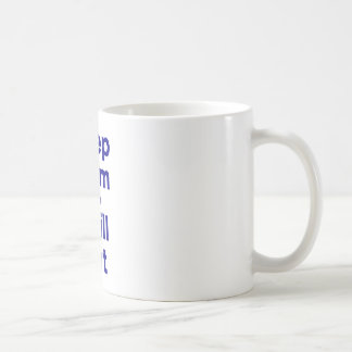 Keep Calm and Chill Out Mugs