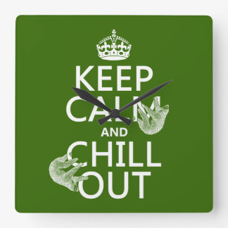 Keep Calm and Chill Out (sloth) (any color) Square Wall Clock