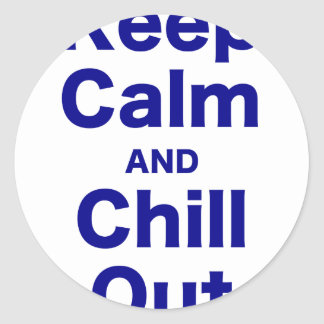 Keep Calm and Chill Out Sticker