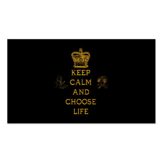 Keep Calm and Choose Life Pack Of Standard Business Cards