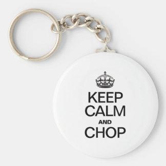 KEEP CALM AND CHOP KEY CHAINS