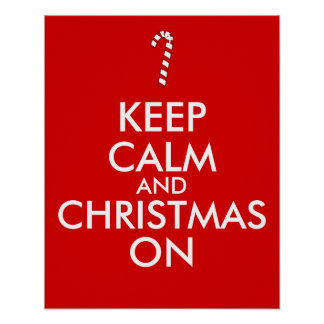 Keep Calm and Christmas On Candy Cane Customizable Poster