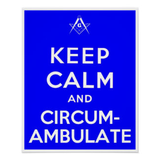 Keep Calm and Circumambulate Poster