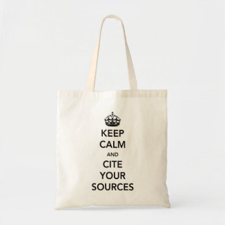 Keep Calm and Cite Your Sources Budget Tote Bag